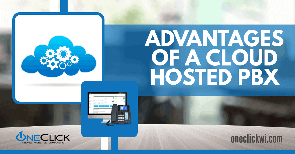 advantages of a cloud hosted PBX phone system